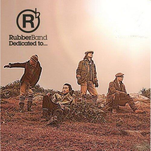 RubberBand 《Dedicated To…》